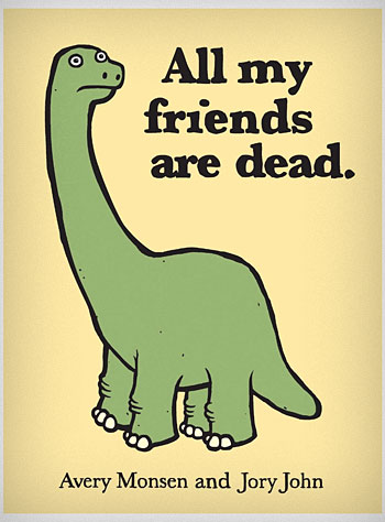 My friends are all dead book