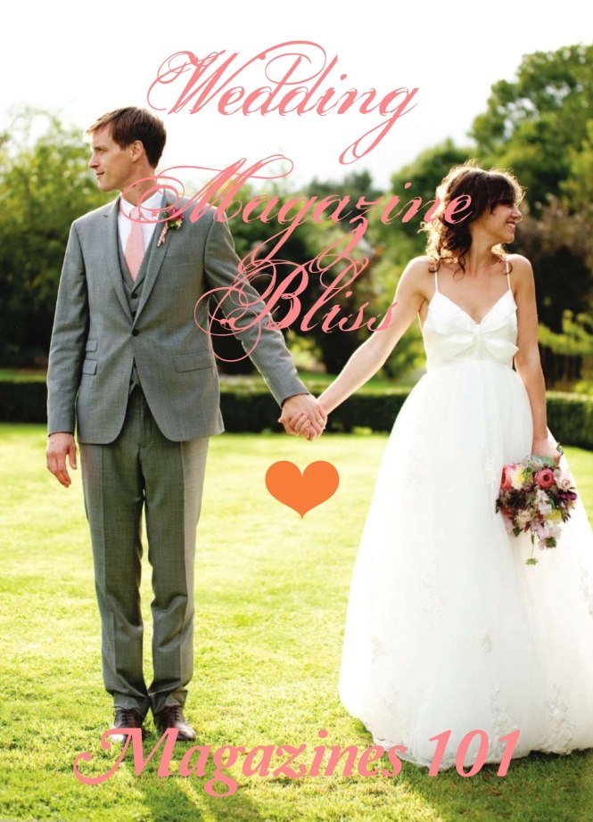Wedding Magazine Bliss